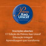 iniciativa da Fundação Itaú Social e do Fundo das Nações Unidas para a Infância (UNICEF)